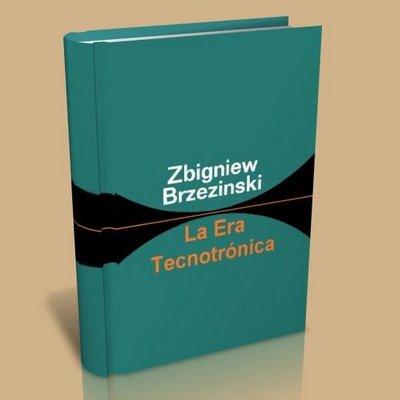 La era tecnotronica (Zbigniew Brzezinski)