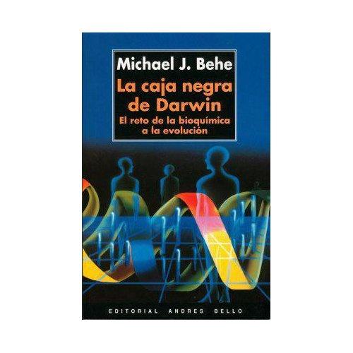 La caha negra de Darwin de Michael J. Behe